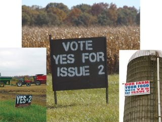 Ohio farmers posted tens of thousands of signs across the state that showed voters family farmers supported Issue 2.