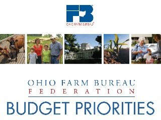 You can learn more about Ohio Farm Bureau's budget priorities by visiting http://bit.ly/ofbfbudget.