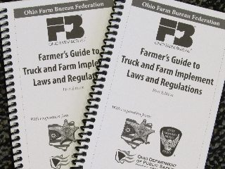 "Ohio Farm Bureau's ""Farmer's Guide to Truck and Farm Implement Laws and Regulations"