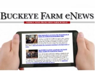 Sign up to receive weekly Buckeye Farm News from Ohio Farm Bureau