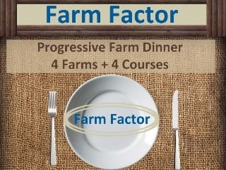 'Farm Factor' is one of many upcoming opportunities to enjoy a meal on a local farm.